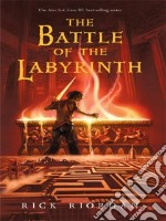 The Battle of the Labyrinth libro in lingua di Riordan Rick
