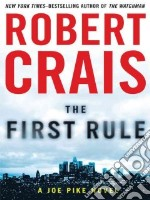 The First Rule libro in lingua di Crais Robert