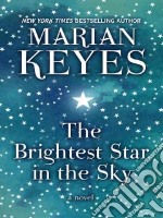 The Brightest Star in the Sky libro in lingua di Keyes Marian