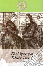 The Mystery of Edwin Drood libro in lingua di Dickens Charles