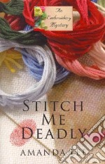 Stitch Me Deadly libro in lingua di Lee Amanda