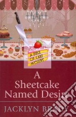 A Sheetcake Named Desire libro in lingua di Brady Jacklyn