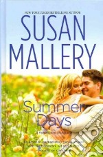 Summer Days libro in lingua di Mallery Susan