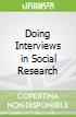 Doing Interviews in Social Research