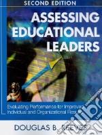 Assessing Educational Leaders libro in lingua di Reeves Douglas B.