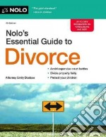 Nolo's Essential Guide to Divorce libro in lingua di Doskow Emily