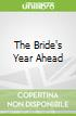 The Bride's Year Ahead