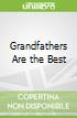 Grandfathers Are the Best
