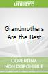 Grandmothers Are the Best