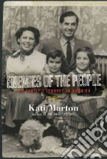 Enemies of the People libro in lingua di Marton Kati