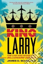 King Larry libro in lingua di Scurlock James D.
