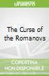 The Curse of the Romanovs