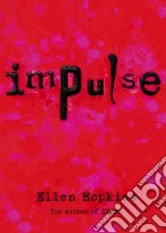 Impulse libro in lingua di Hopkins Ellen