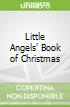 Little Angels' Book of Christmas
