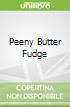 Peeny Butter Fudge