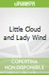 Little Cloud and Lady Wind