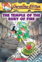 Temple of the Ruby of Fire libro in lingua di Stilton Geronimo