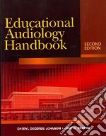 Educational Audiology Handbook libro in lingua di Johnson Cheryl DeConde, Seaton Jane B.