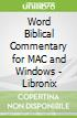 Word Biblical Commentary for MAC and Windows - Libronix