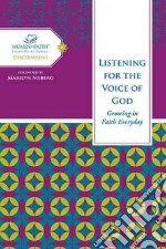 Listening for the Voice of God libro in lingua di Feinberg Margaret, Meberg Marilyn (FRW)