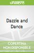 Dazzle and Dance
