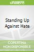 Standing Up Against Hate