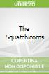 The Squatchicorns