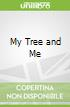 My Tree and Me