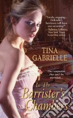 In the Barrister's Chambers libro in lingua di Gabrielle Tina