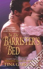 In the Barrister's Bed libro in lingua di Gabrielle Tina