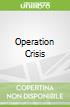Operation Crisis libro str