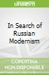 In Search of Russian Modernism