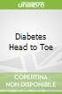 Diabetes Head to Toe