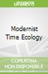 Modernist Time Ecology