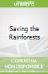 Saving the Rainforests