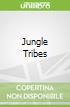 Jungle Tribes