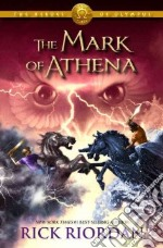 The Mark of Athena libro in lingua di Riordan Rick