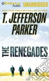 The Renegades (CD Audiobook)