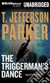 The Triggerman's Dance (CD Audiobook)