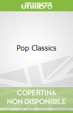 Pop Classics libro in lingua di Hal Leonard Publishing Corporation (COR)