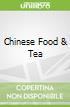 Chinese Food & Tea