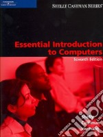 Essential Introduction to Computers libro in lingua di Shelly Gary B., Cashman Thomas J., Groen Jodi L.