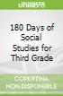 180 Days of Social Studies for Third Grade