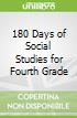 180 Days of Social Studies for Fourth Grade