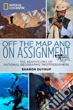 Off the Map and on Assignment libro in lingua di Guynup Sharon