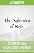 The Splendor of Birds