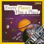 Every Planet Has a Place libro in lingua di Baines Becky
