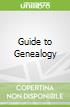 Guide to Genealogy