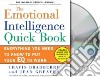 The Emotional Intelligence Quickbook (CD Audiobook)