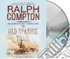 The Old Spanish Trail (CD Audiobook)
